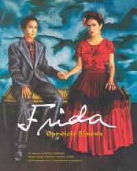 Frida. Opowieść filmowa - okładka książki