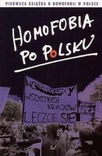 Homofobia po polsku - okładka książki