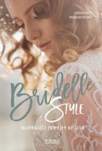 Bridelle Style. Inspirujące pomysły na ślub - okładka książki