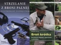 Broń krótka / Strzelanie z broni palnej. PAKIET 2 KSIĄŻEK - okładka książki