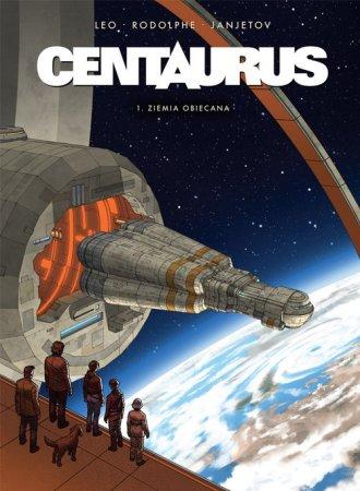 Centaurus 1. Ziemia obiecana - okładka książki
