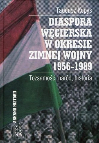Diaspora węgierska w okresie zimnej - okładka książki
