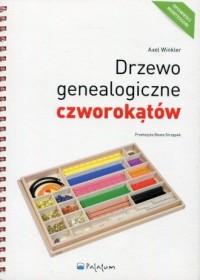 Drzewo genealogiczne czworokątów. Opowieści Montessori - okładka książki