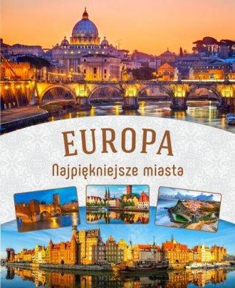 Europa. Najpiękniejsze miasta - okładka książki