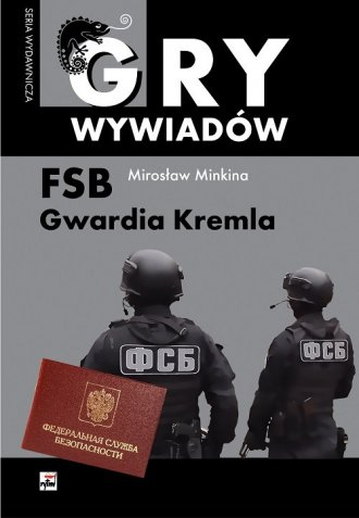 FSB Gwardia Kremla. Seria: Gry - okładka książki