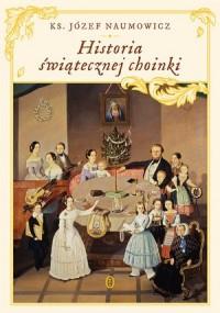 Historia świątecznej choinki - okładka książki
