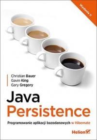 Java Persistence. Programowanie aplikacji bazodanowych w Hibernate - okładka książki
