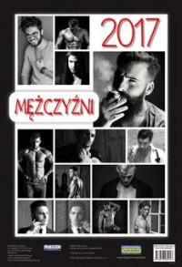 Kalendarz 2017. Mężczyźni - okładka książki