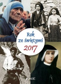Kalendarz 2017. Rok ze świętymi - okładka książki