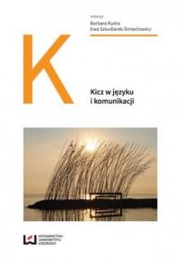 Kicz w języku i komunikacji - okładka książki