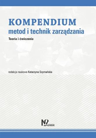 Kompendium metod i technik zarządzania. - okładka książki