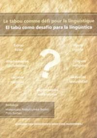 Le tabou comme défi pour la linguistique. El tabu como desafío para la lingüística - okładka książki