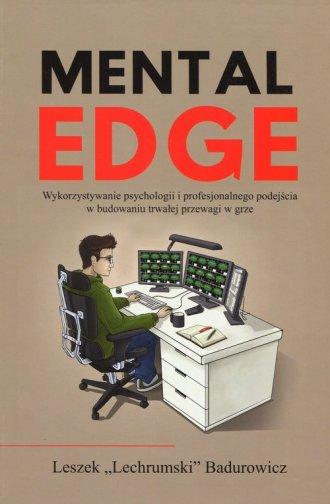 Mental Edge. Wykorzystywanie psychologii - okładka książki