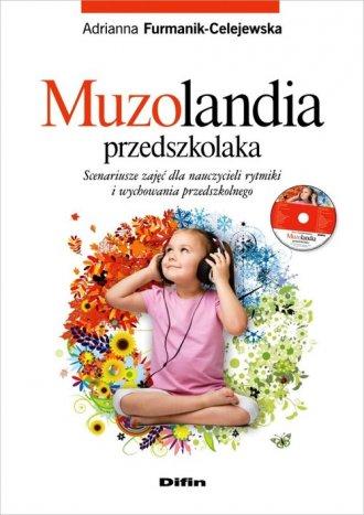 Muzolandia przedszkolaka. Scenariusze - okładka książki