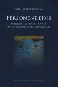 Personendeixis. Kontraste Deutsch-Polnisch und ihre translatorischen Aspekte - okładka książki