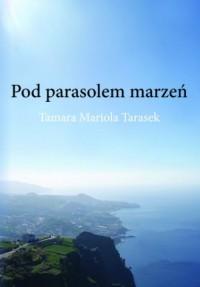 Pod parasolem marzeń - okładka książki