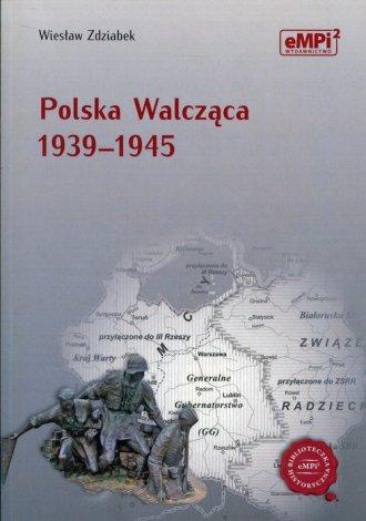 Polska Walcząca 1939-1945 - okładka książki