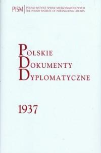 Polskie Dokumenty Dyplomatyczne 1937 - okładka książki