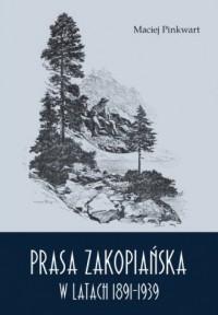 Prasa zakopiańska w latach 1891-1939 - okładka książki
