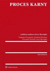 Proces karny - Jerzy Skorupka - okładka książki