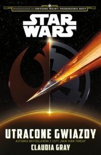 Star Wars. Utracone gwiazdy - okładka książki