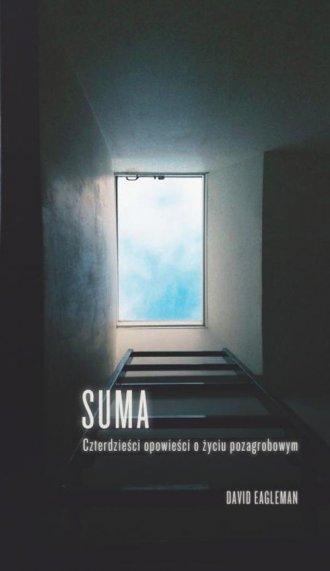 Suma. Czterdzieści opowieści o - okładka książki
