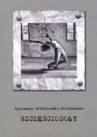 Szczęściodoły. Seria Studium Literacko-Artystycznego UJ. Tom 13 - okładka książki