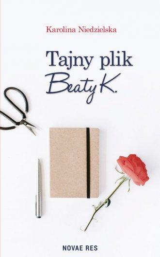 Tajny plik Beaty K. - okładka książki