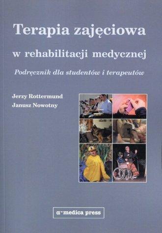 Terapia zajęciowa w rehabilitacji - okładka książki