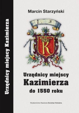 Urzędnicy miejscy Kazimierza do - okładka książki
