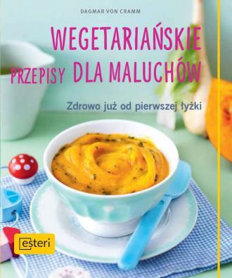 Wegetariańskie przepisy dla maluchów. - okładka książki