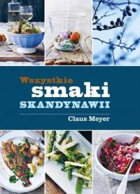 Wszystkie smaki Skandynawii - okładka książki