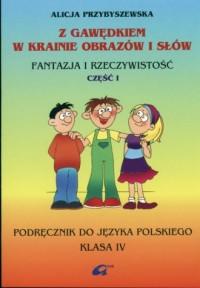 Z Gawędkiem w krainie obrazów i słów. Klasa 4. Szkoła podstawowa. Podręcznik cz. 1 - okładka podręcznika