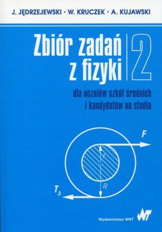 Zbiór zadań z fizyki. Tom 2 dla - okładka podręcznika