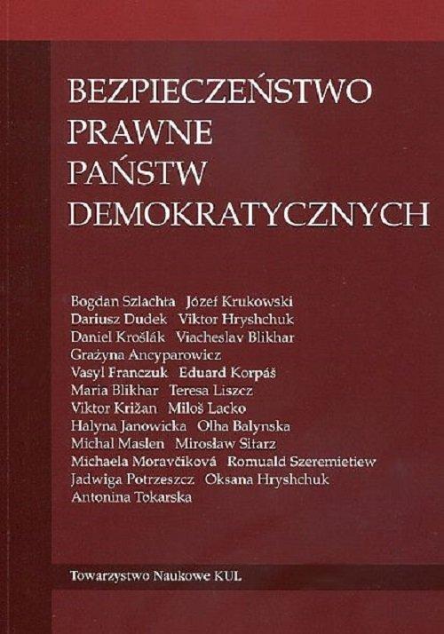Bezpieczeństwo prawne państw demokratycznych - okładka książki