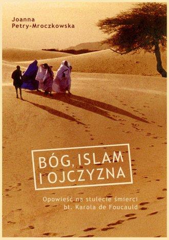 Bóg, islam i ojczyzna - okładka książki