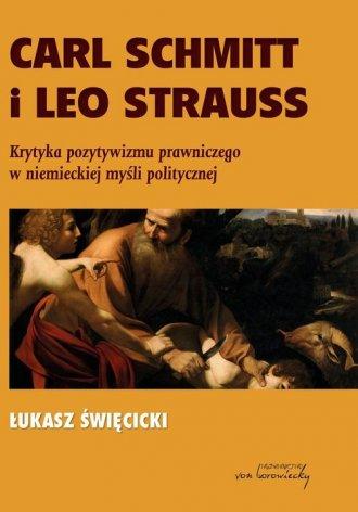 Carl Schmitt i Leo Strauss. Krytyka - okładka książki