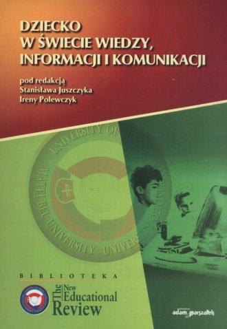 Dziecko w świecie wiedzy, informacji - okładka książki