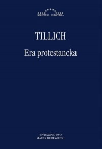 Era protestancka. Biblioteka Europejska - okładka książki
