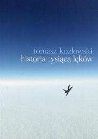 Historia tysiąca lęków - okładka książki