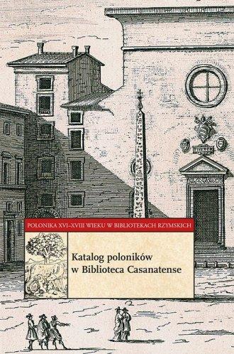 Polonika XVI-XVIII wieku w bibliotekach - okładka książki