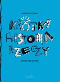 Krótka Historia Rzeczy - Monika - okładka książki