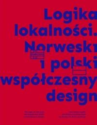 Logika lokalności. Norweski i polski - okładka książki