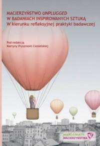 Macierzyństwo unplugged w badaniach - okładka książki