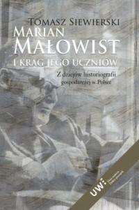 Marian Małowist i krąg jego uczniów. - okładka książki