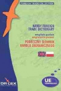Podręczny Słownik Handlu Zagranicznego polsko-angielski / Podręczny Słownik Handlu Zagranicznego angielsko-polski. PAKIET - okładka książki