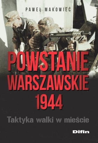 Powstanie Warszawskie 1944. Taktyka - okładka książki