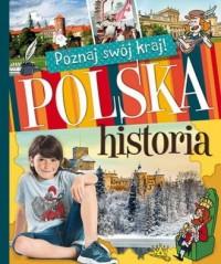 Poznaj swój kraj. Polska historia - okładka książki