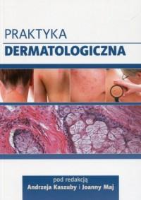 Praktyka dermatologiczna - Andrzej - okładka książki