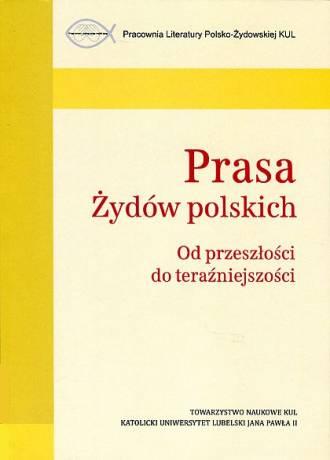 Prasa Żydów polskich. Od przeszłości - okładka książki